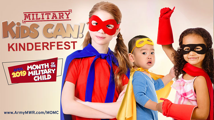 Month of the Military Child Kinderfest