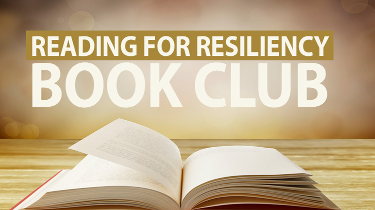 Reading for Resiliency Book Club